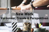 New Work - Vordenker, Trends und Perspektiven